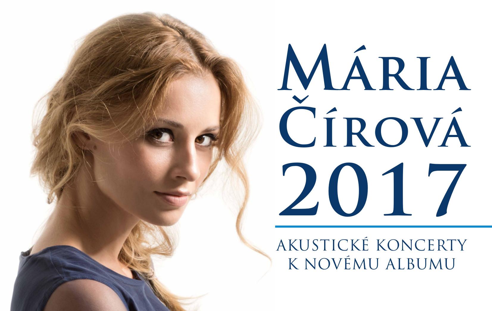efa47232d016 MÁRIA ČÍROVÁ  2017 Akustický koncert - Katalóg firiem